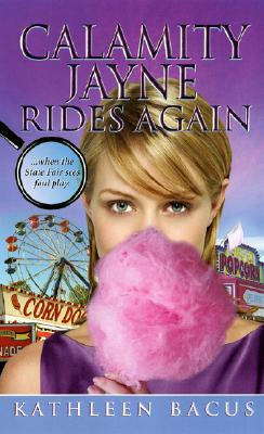 Calamity Jayne Rides Again, Bacus, Kathleen