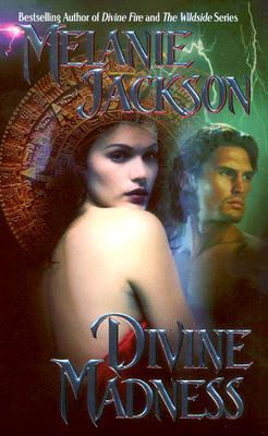 Divine Madness, Melanie Jackson