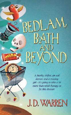 Bedlam, Bath and Beyond (World of the Storm Ravens, Book 1), J. D. Warren