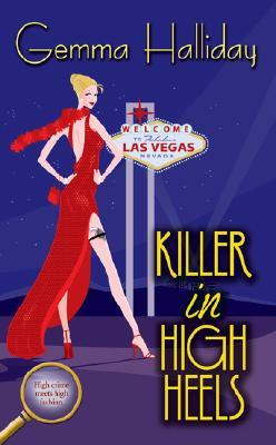 Killer in High Heels, Gemma Halliday