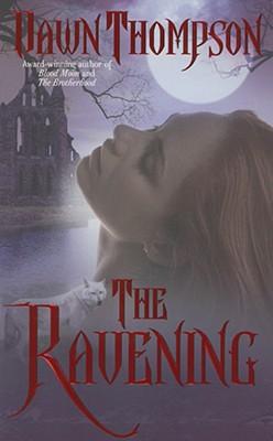 The Ravening, Thompson, Dawn