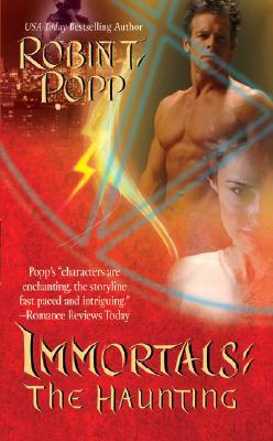 The Haunting (Immortals), Robin T. Popp