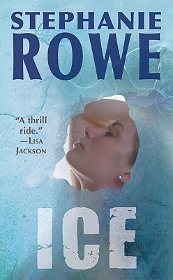 Ice, Stephanie Rowe