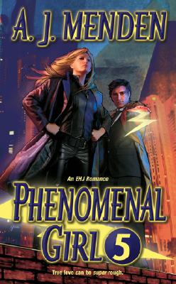 Phenomenal Girl 5, A. J. Menden