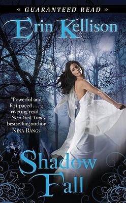 Shadow Fall, Erin Kellison