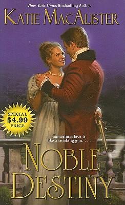 Noble Destiny (Leisure Historical Romance), Katie MacAlister