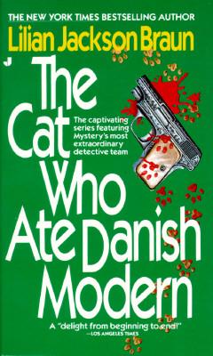 The Cat Who Ate Danish Modern (Cat Who...), LILIAN JACKSON BRAUN