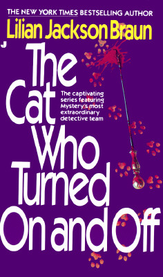 The Cat Who Turned On and Off (Cat Who...), Lilian Jackson Braun