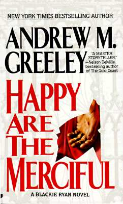 Image for Happy Are the Merciful (A Blackie Ryan Mystery)