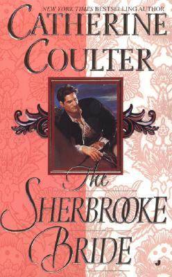 The Sherbrooke Bride (Bride (Paperback)), Catherine Coulter