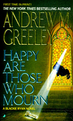 Image for Happy Are Those Who Mourn (Blackie Ryan Mystery)