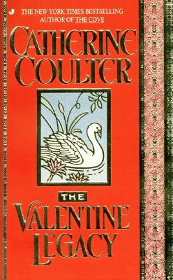 Valentine Legacy (Bk 3 Legacy Trilogy), Catherine Coulter