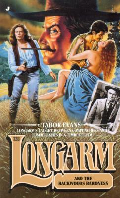 Image for Longarm 222: Longarm and the Backwoods Baroness