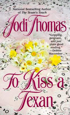 Image for To Kiss a Texan (Texas Brothers Trilogy)