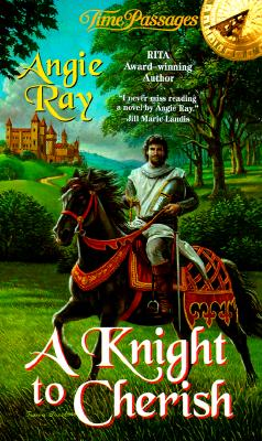 Image for A Knight to Cherish (Time Passages Romance Series)