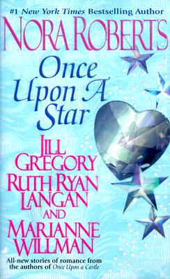 Once upon a Star, JILL GREGORY, RUTH RYAN LANGAN, MARIANNE WILLMAN