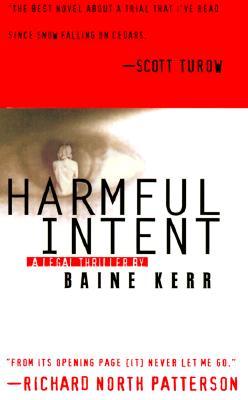 Harmful Intent, BAINE KERR
