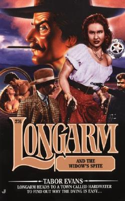 Image for Longarm #276: Longarm and the Widow's Spite