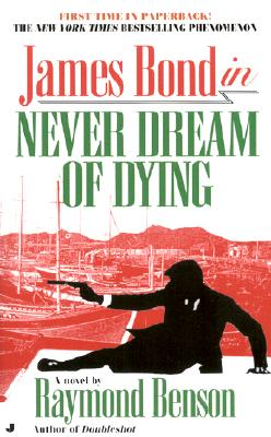 Image for NEVER DREAM OF DYING JAMES BOND