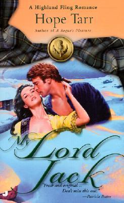 My Lord Jack (Highland Fling Romance), HOPE TARR
