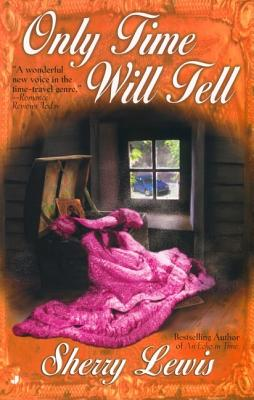 Image for Only Time Will Tell (Time Passages Romance Series)