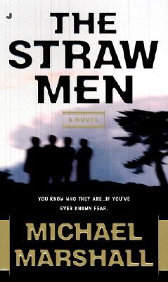 Straw Men, MICHAEL MARSHALL