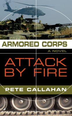 Armored Corps: Attack by Fire, Pete Callahan