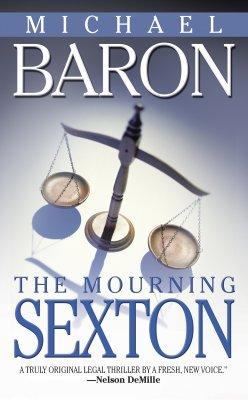 The Mourning Sexton, Baron, Michael