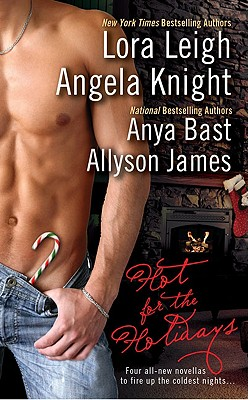 Image for HOT FOR THE HOLIDAYS LEIGH, BAST,KNIGHT, JAMES
