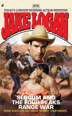 Slocum and the Four Peaks Range War, Jake Logan