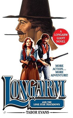 Longarm and the Lone Star Trackdown, Evans, Tabor