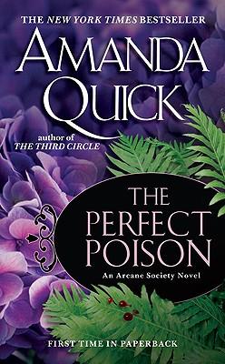 The Perfect Poison (Arcane Society), Quick,Amanda