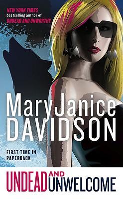 "Undead and Unwelcome, ""Davidson, MaryJanice"""