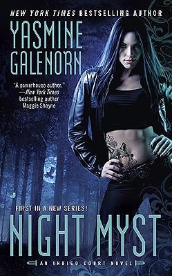 Night Myst (Indigo Court, Book 1), Yasmine Galenorn