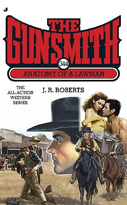 Image for The Gunsmith 344: Anatomy of a Lawman (Gunsmith, The)
