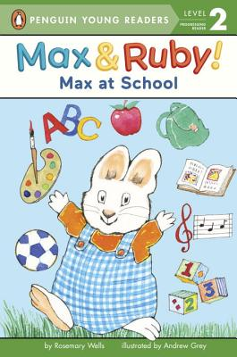 Image for Max at School (Max and Ruby)