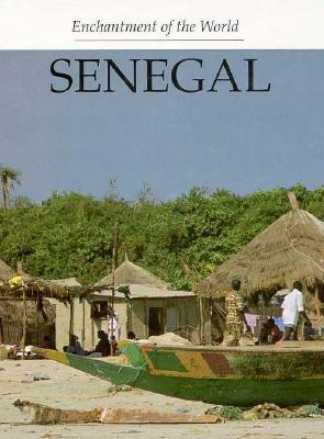 Image for Senegal (Enchantment of the World Second Series)