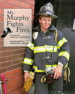 Image for Ms. Murphy Fights Fires