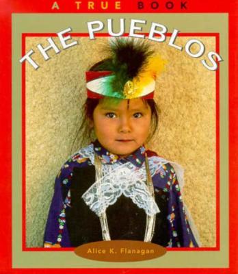 Image for The Pueblos (True Books: American Indians)