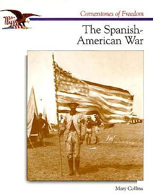 Image for The Spanish-American War (Cornerstones of Freedom Second Series)
