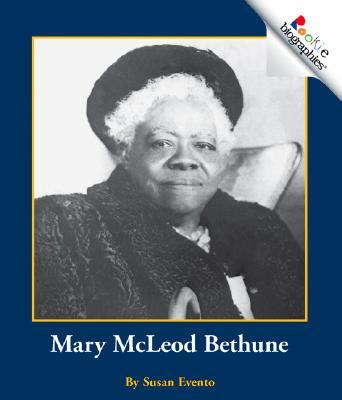 Mary McLeod Bethune (Rookie Biographies), Evento, Susan