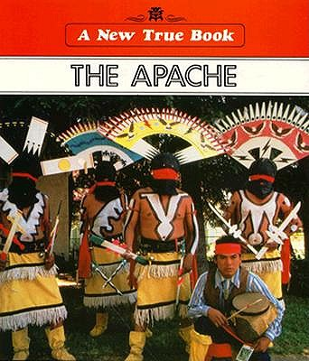 Image for The Apache (New True Book)