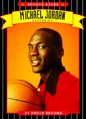 Image for Michael Jordan: Beyond Air (Basketball, the Chicago Bulls)