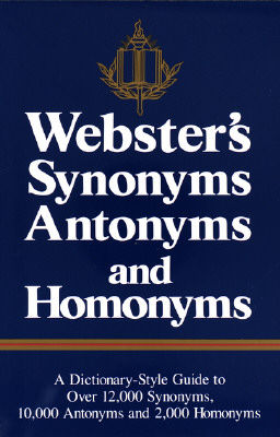 Image for Webster's Synonyms, Antonyms, and Homonyms