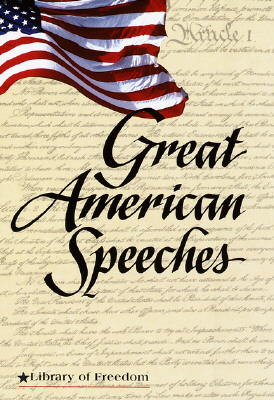 Image for Great American Speeches (Library of Freedom)