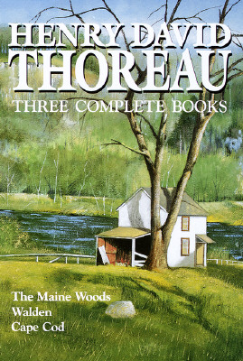 Image for Henry David Thoreau: Three Complete Books: The Maine Woods, Walden, Cape Cod
