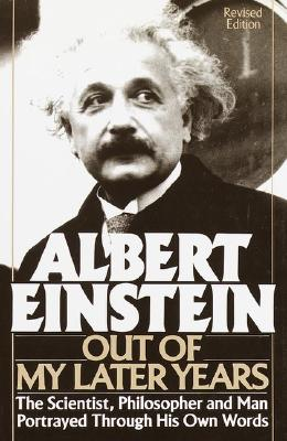 Image for Albert Einstein: Out of My Later Years