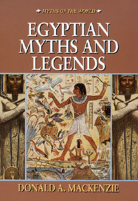 Image for Egyptian Myths and Legends (Myths of the World)