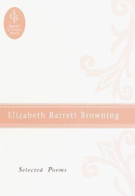 Image for Elizabeth Barrett Browning: Selected Poems