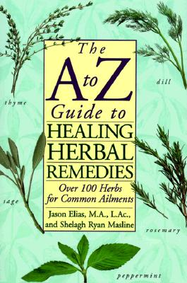 Image for A to Z Guide to Healing Herbal Remedies
